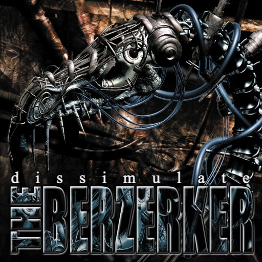 Berzerker, The - Dissimulate 2002