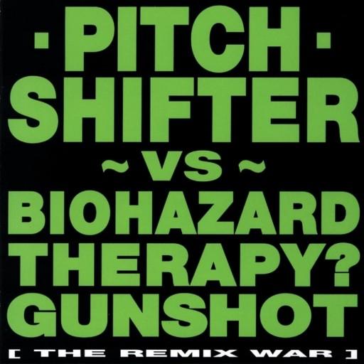 Pitchshifter - The Remix War 1994