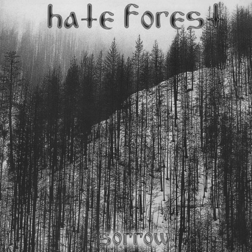 Hate Forest - Sorrow 2005