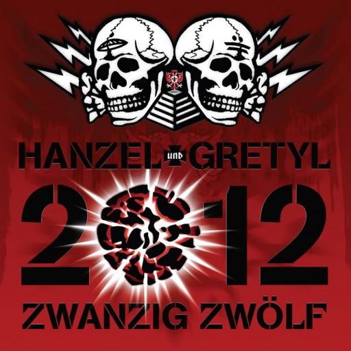 Hanzel und Gretyl - 2012: Zwanzig Zwolf 2008