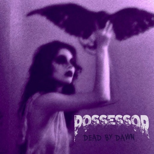 Possessor - Dead by Dawn 2016