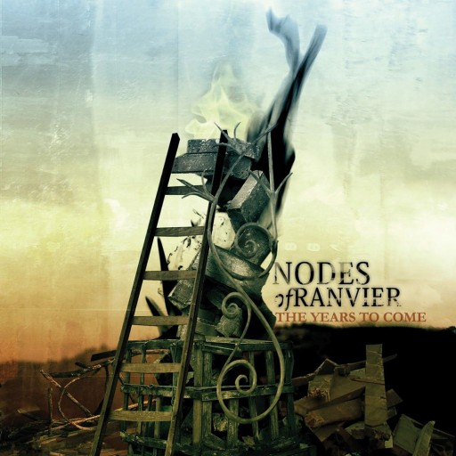 Nodes of Ranvier - The Years to Come 2005