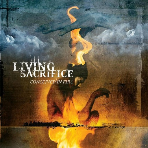 Living Sacrifice - Conceived in Fire 2002