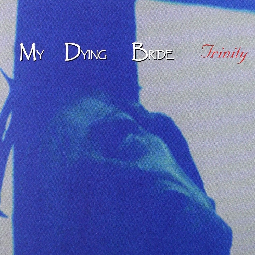 My Dying Bride - Trinity (1995) Cover
