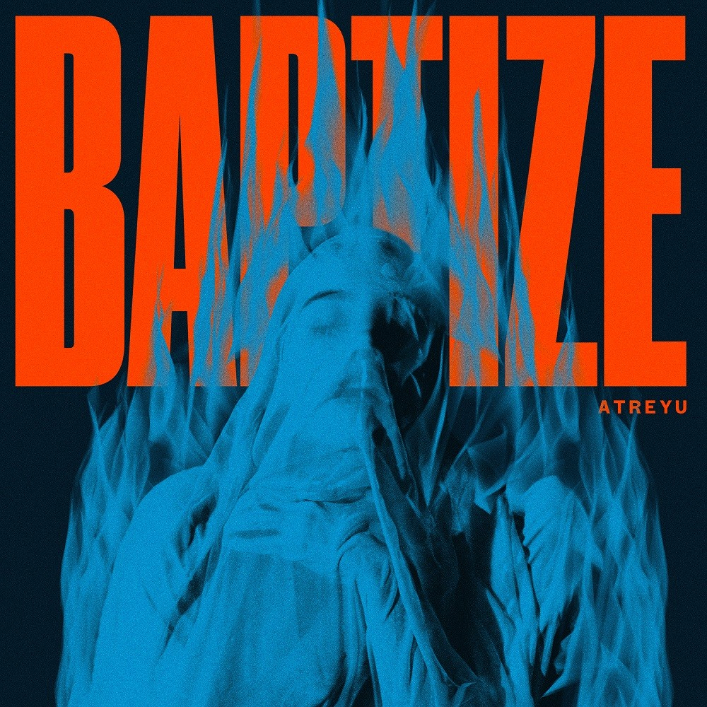 Atreyu - Baptize (2021) Cover