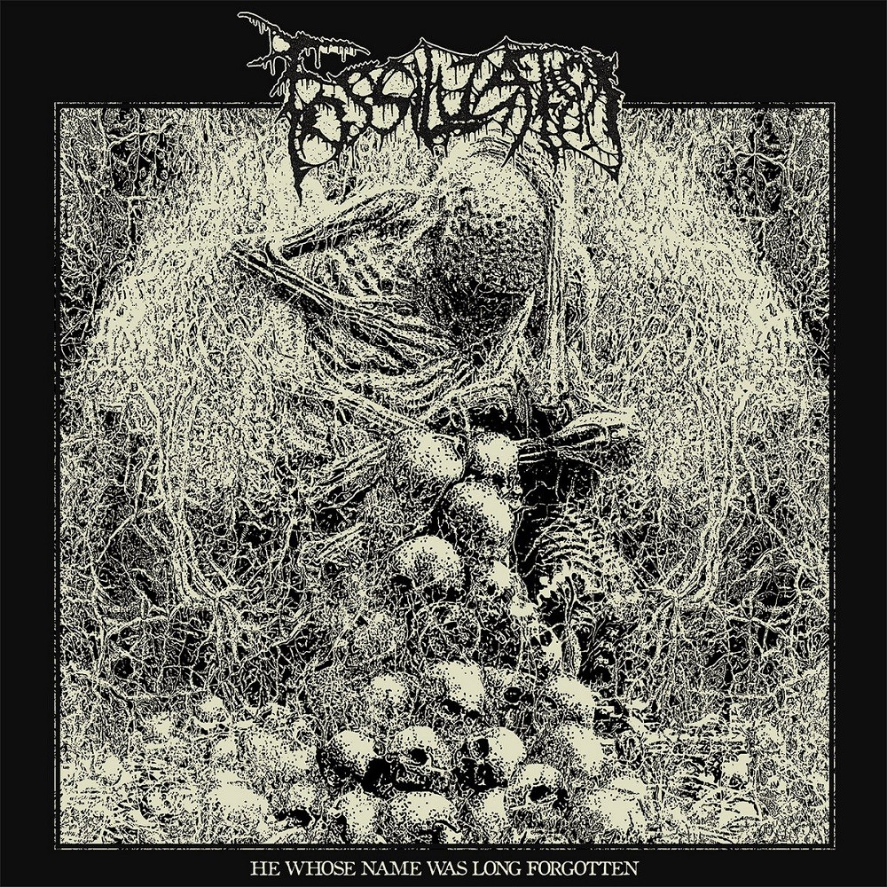 Fossilization - He Whose Name Was Long Forgotten (2021) Cover