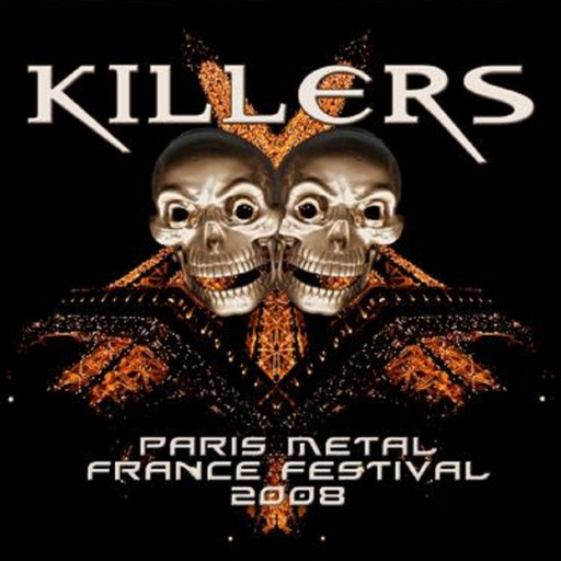 Killers - Paris Metal France Festival 2008 2008