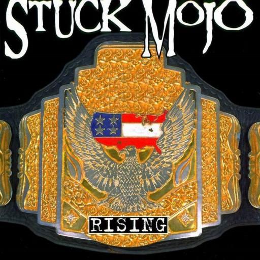 Stuck Mojo - Rising 1998