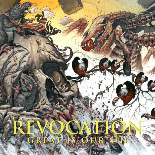 Revocation - Great Is Our Sin 2016