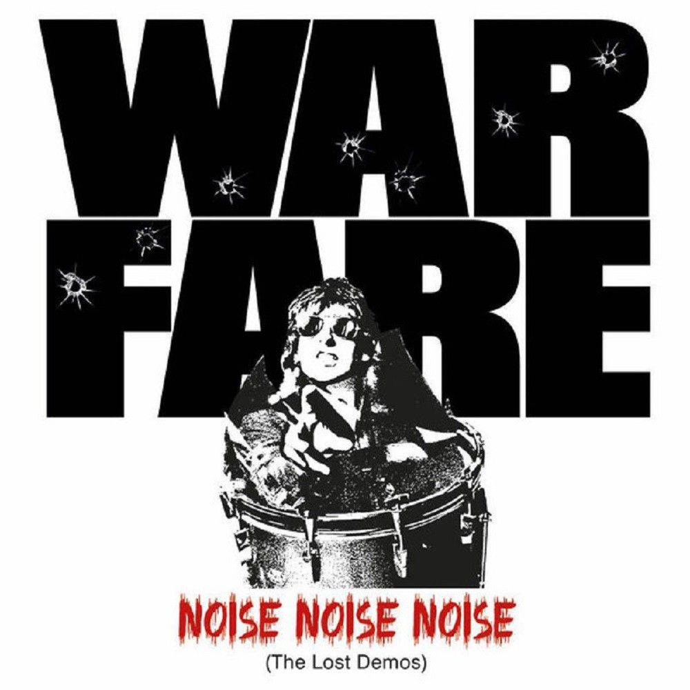 Warfare - Noise Noise Noise (The Lost Demos) (2015) Cover