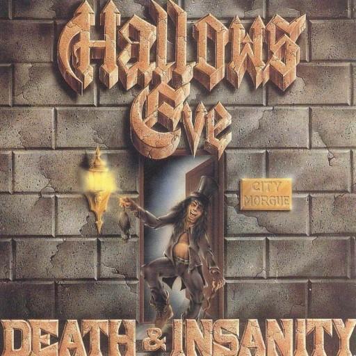 Hallows Eve - Death & Insanity 1986