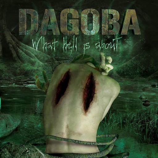 Dagoba - What Hell Is About 2006