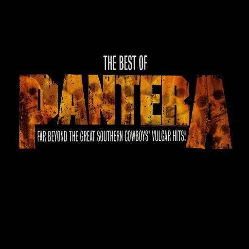 The Best of Pantera: Far Beyond the Great Southern Cowboys' Vulgar Hits!