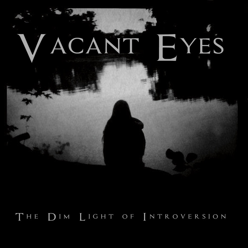 Vacant Eyes - The Dim Light of Introversion (2014) Cover