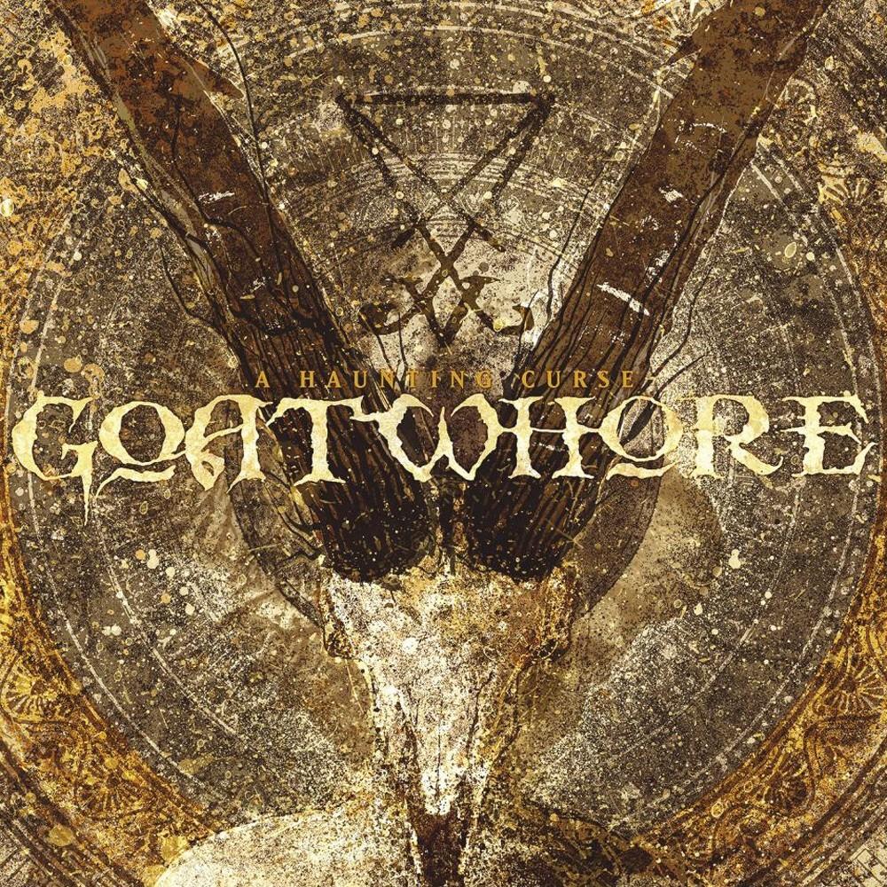 Goatwhore - A Haunting Curse