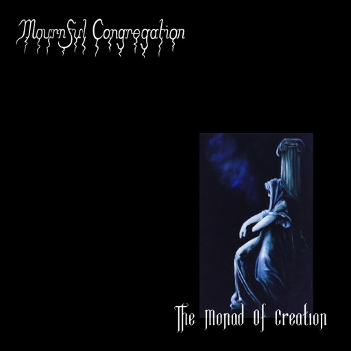 Mournful Congregation - The Monad of Creation 2005