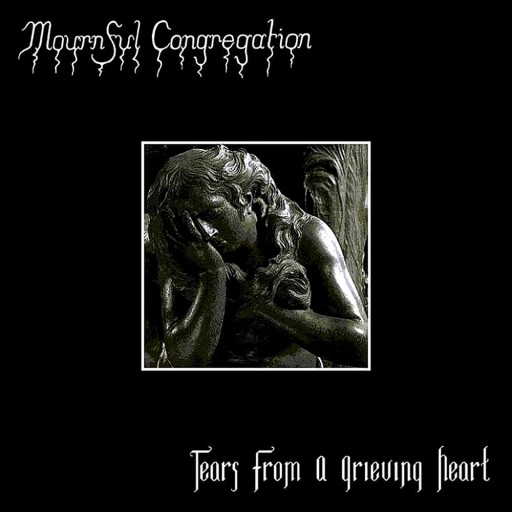 Mournful Congregation - Tears From a Grieving Heart 1999