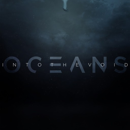 Oceans - Into the Void 2019