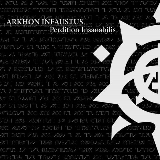 Arkhon Infaustus - Perdition Insanabilis 2004