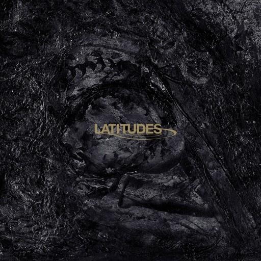 Latitudes - Bleak Epiphanies in Slow Motion 2007