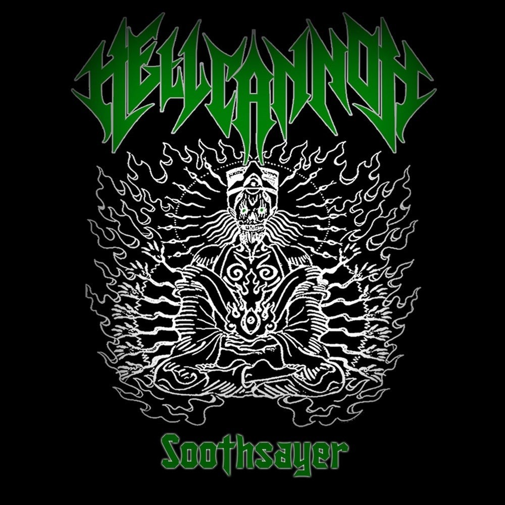 Hellcannon - Soothsayer