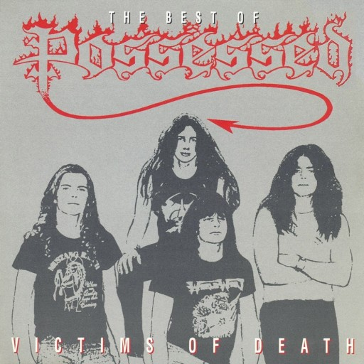 Victims of Death: The Best of Possessed