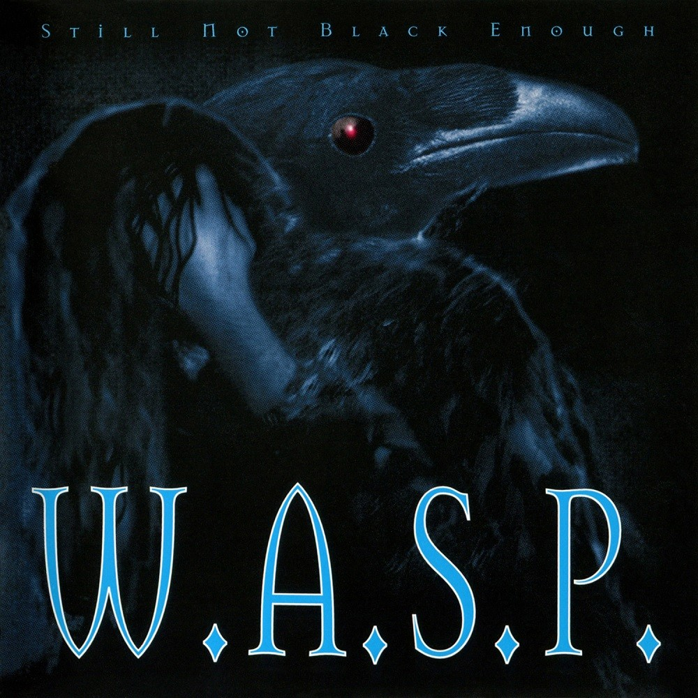 W.A.S.P. - Still Not Black Enough (1995) Cover