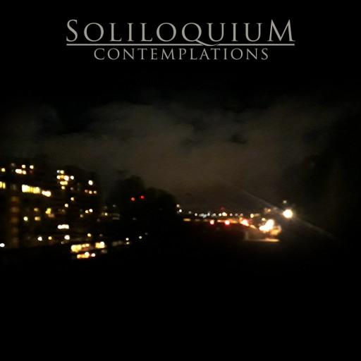 Soliloquium - Contemplations 2018