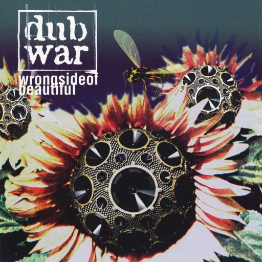 Dub War - Wrong Side of Beautiful 1996