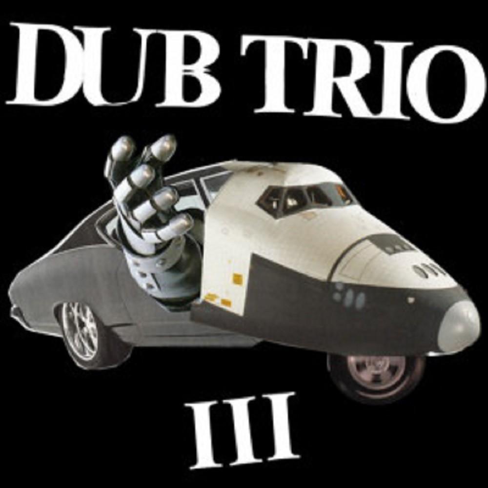Dub Trio - III (2010) Cover