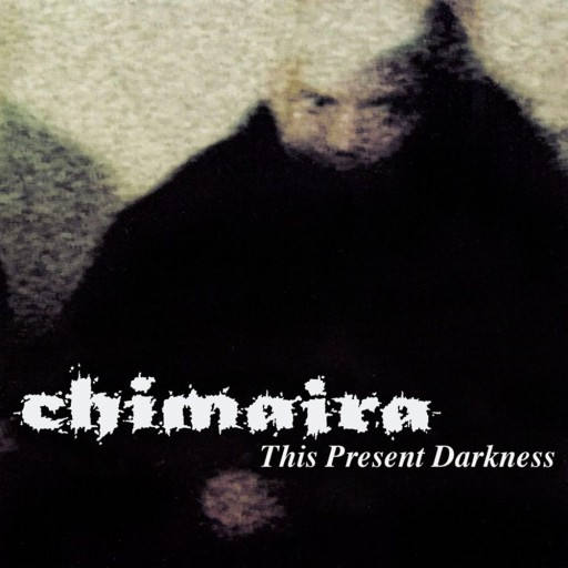 Chimaira - This Present Darkness 2000