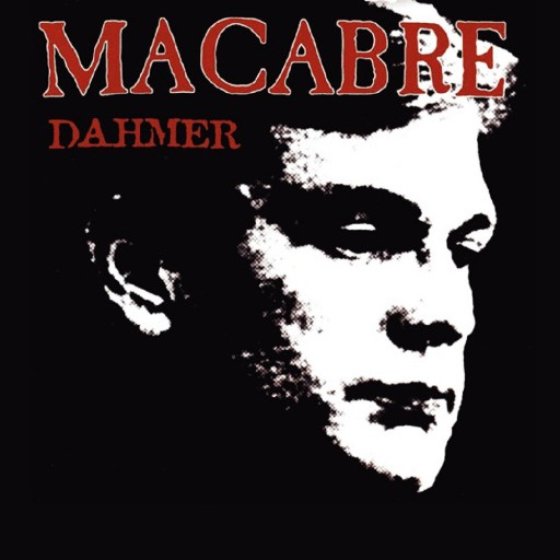 Macabre - Dahmer 2000
