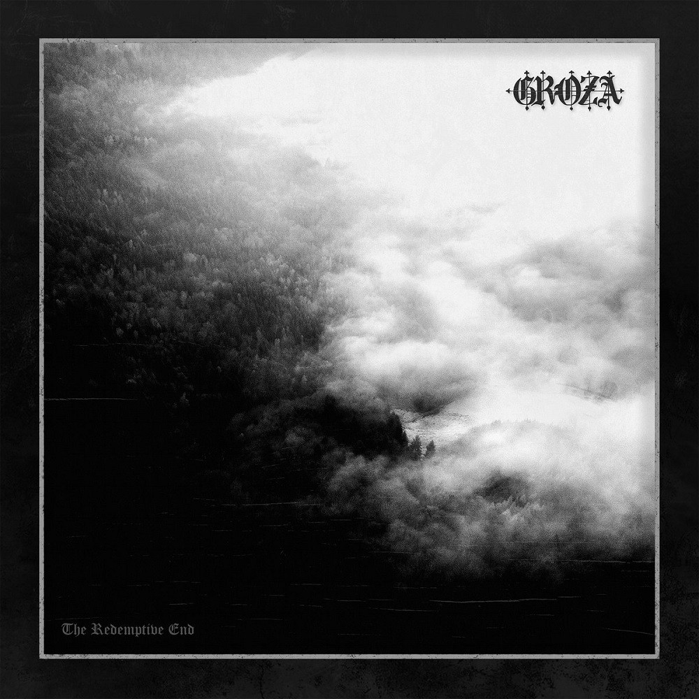 Groza - The Redemptive End (2021) Cover