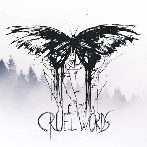 Déhà - Cruel Words 2019