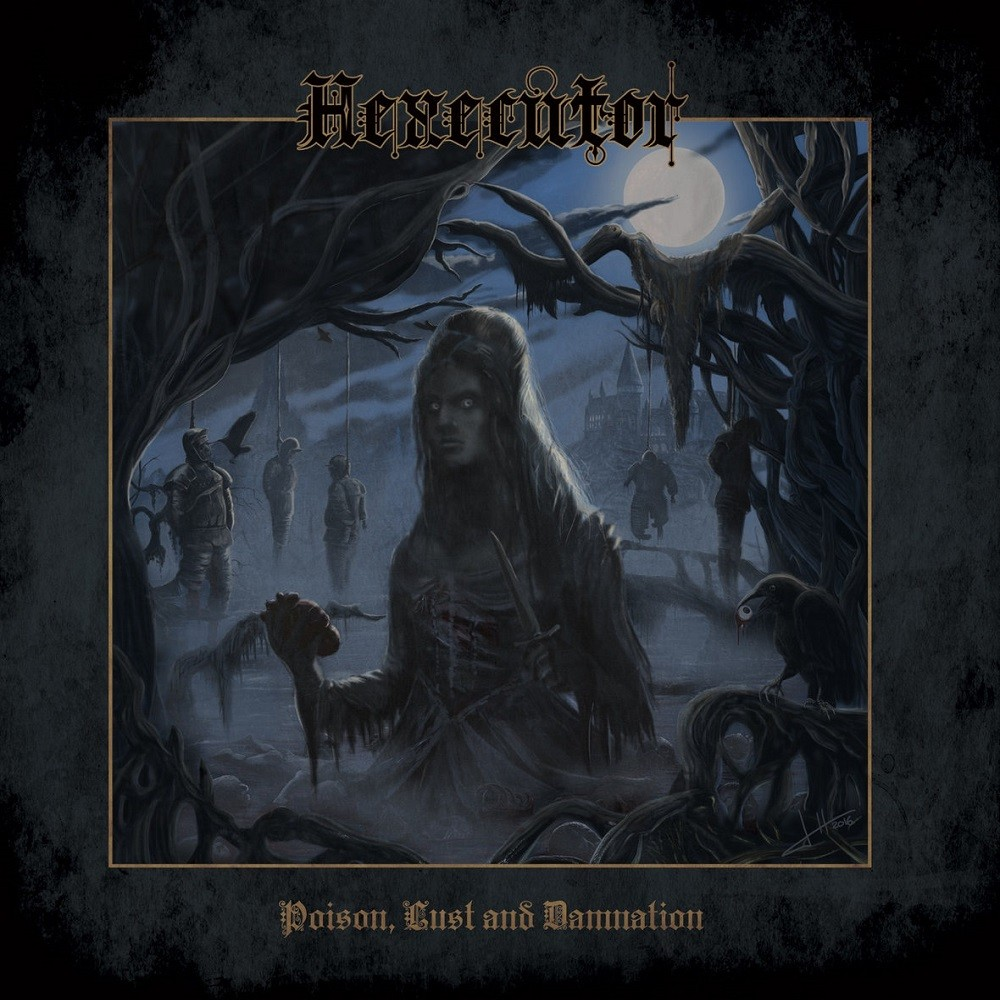 Hexecutor - Poison, Lust and Damnation