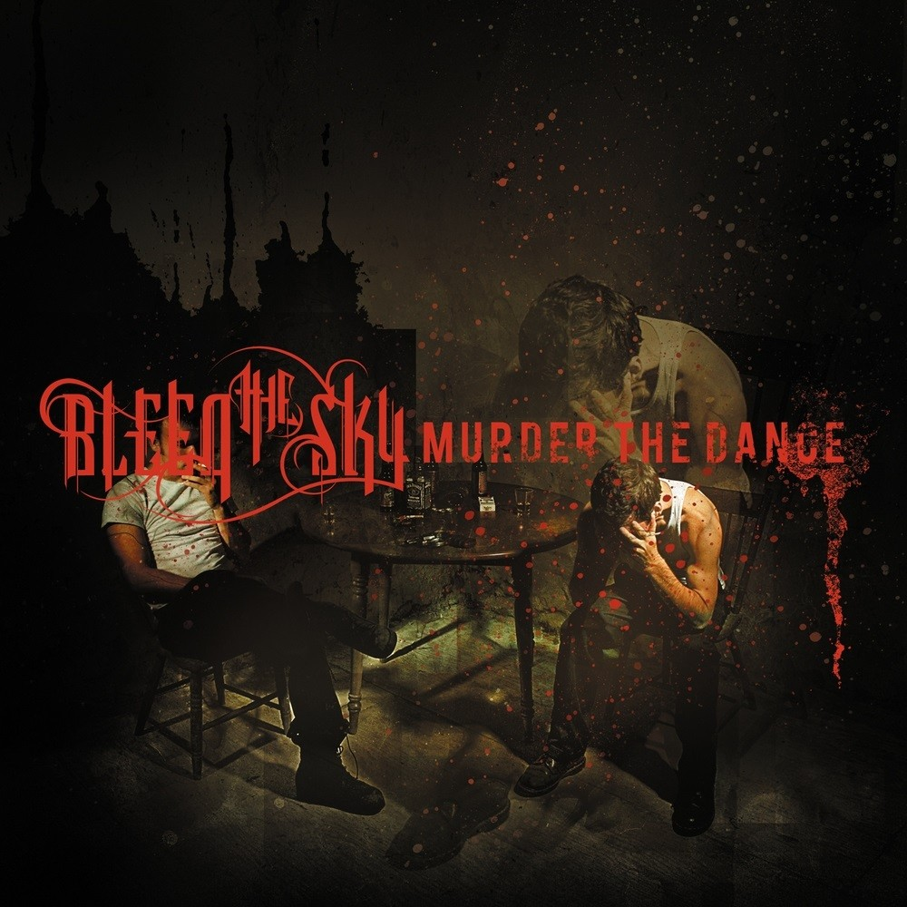 Bleed the Sky - Murder the Dance (2008) Cover
