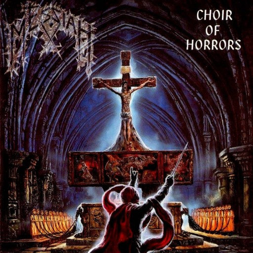 Messiah - Choir of Horrors 1991