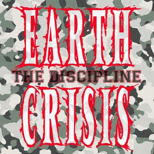 Earth Crisis - The Discipline 2015
