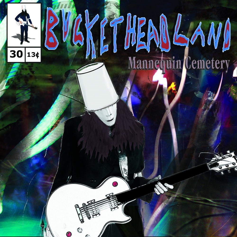 Buckethead - Pike 30 - Mannequin Cemetery (2013) Cover