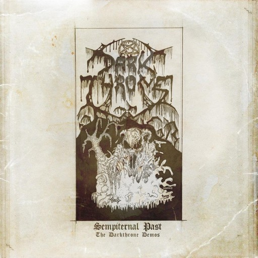Sempiternal Past: The Darkthrone Demos