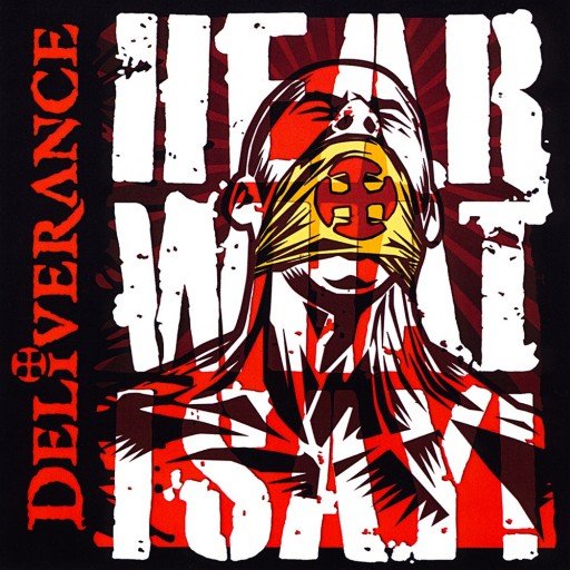 Deliverance - Hear What I Say! 2013