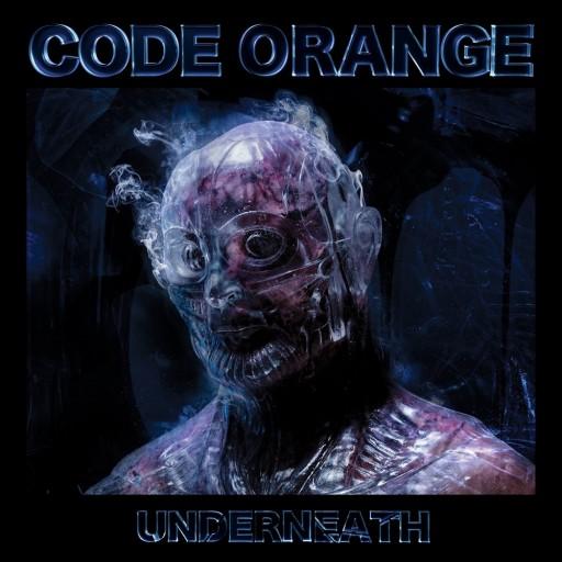 Code Orange - Underneath 2020
