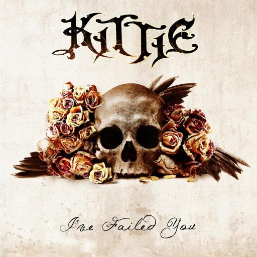 Kittie - I've Failed You 2011