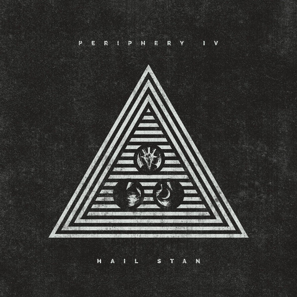 Periphery - Periphery IV: HAIL STAN (2019) Cover