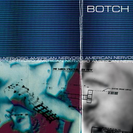 Botch - American Nervoso 1998