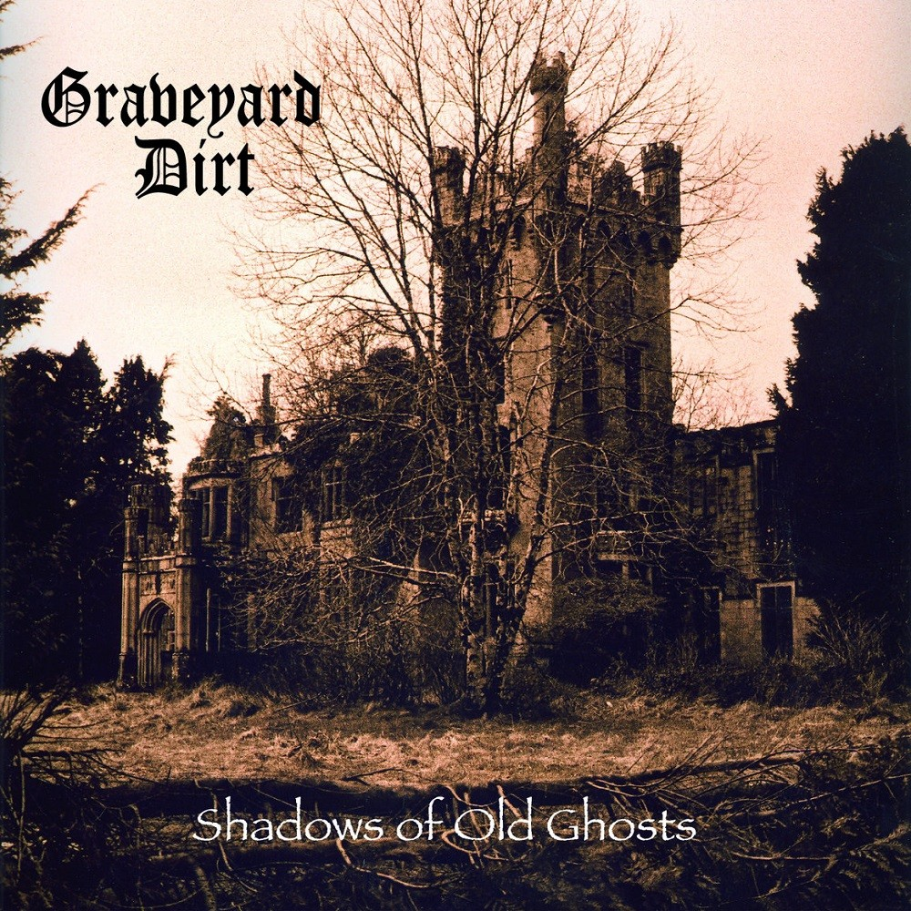 Graveyard Dirt - Shadows of Old Ghosts (2007) Cover