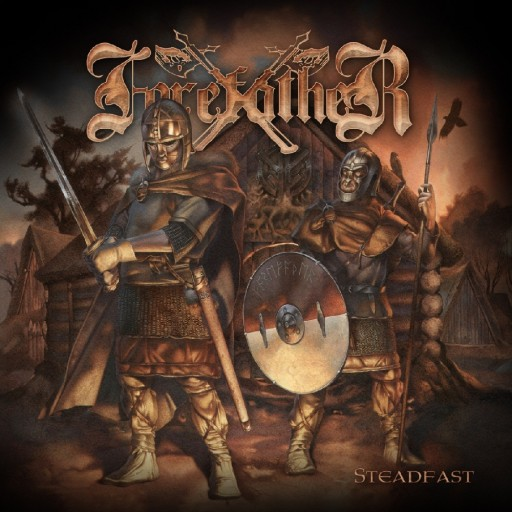 Forefather - Steadfast 2008