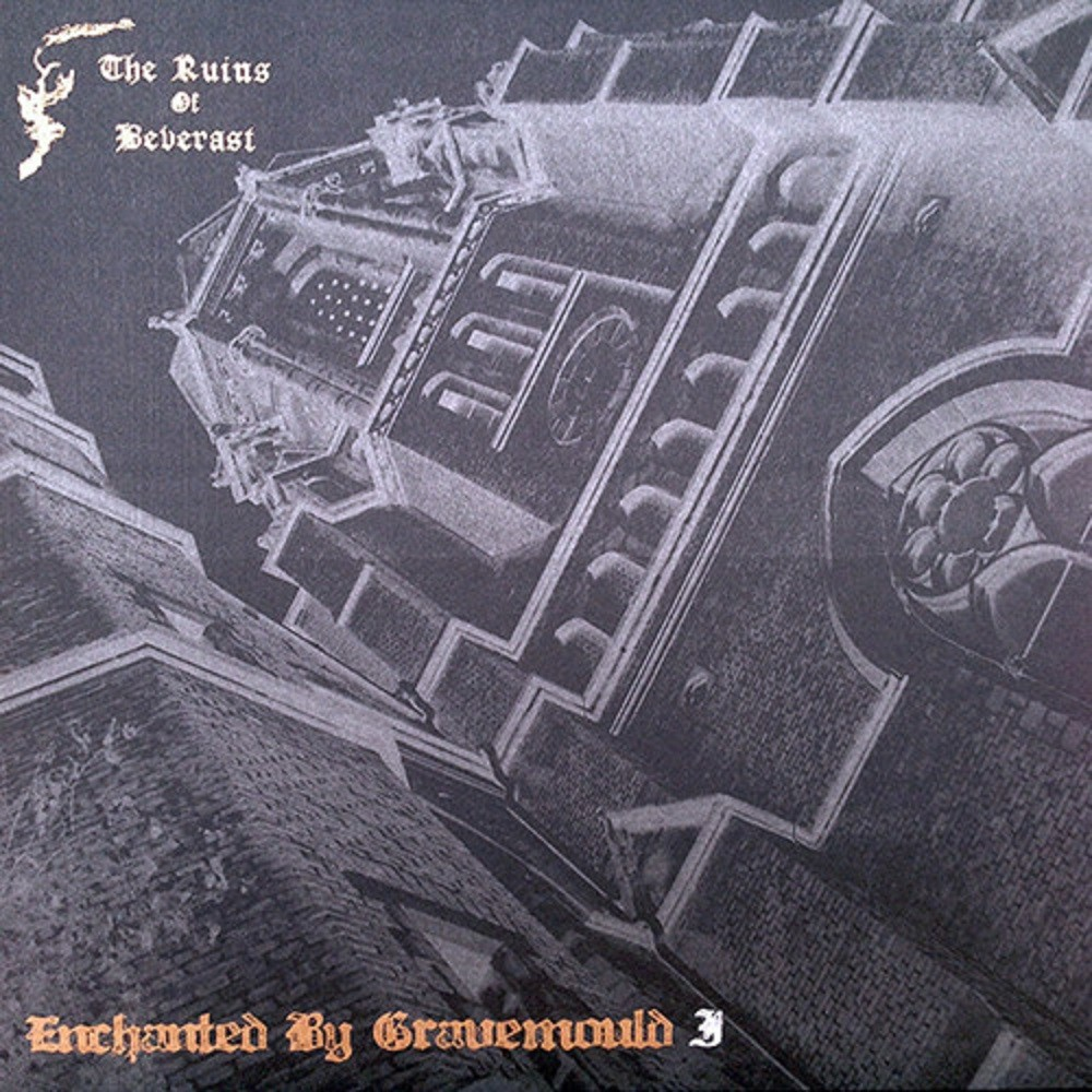 Ruins of Beverast, The - Enchanted By Gravemould (2011) Cover