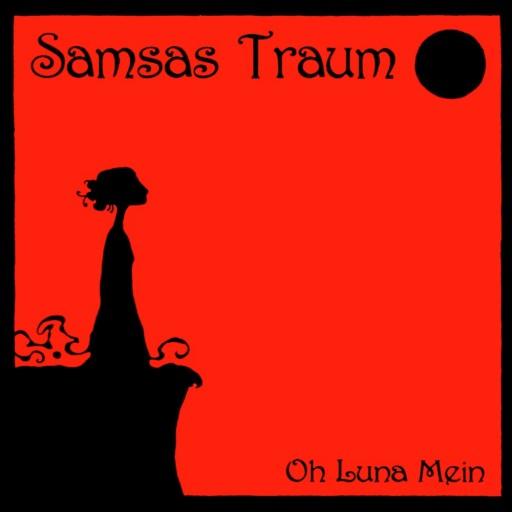 Samsas Traum - Oh Luna mein 2000