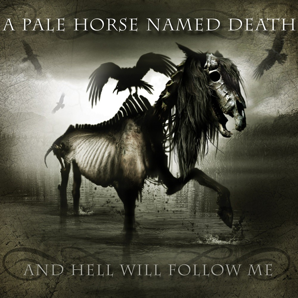Pale Horse Named Death, A - And Hell Will Follow Me (2011) Cover